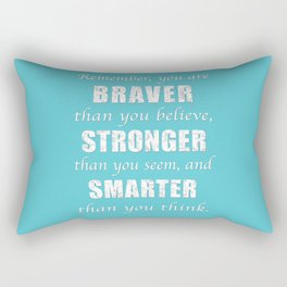 Braver, Stonger, Smarter Rectangular Pillow