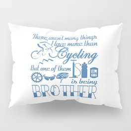 Cycling Brother Pillow Sham