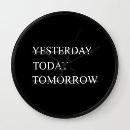 Procrastination Yesterday Today Tomorrow Wall Clock