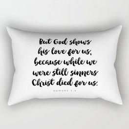 Romans 5:8 - Bible Verse Rectangular Pillow