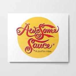 Awesome Sauce (gold) Metal Print