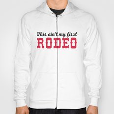 My First Rodeo Funny Quote Hoody