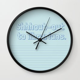 Shhhout-out To Librarians Wall Clock