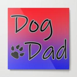 Dog Dad - Red Blue Metal Print