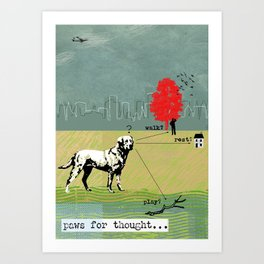 Paws for Thought... Art Print