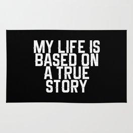 My life based on true story Rug