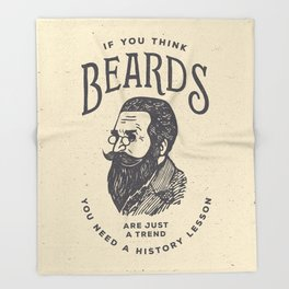 If You Think Beards are Just a Trend You Need a History Lesson Throw Blanket