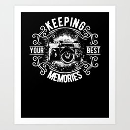 keep your best momries camera Art Print