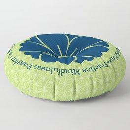 Practice Mindfulness Everyday V Floor Pillow