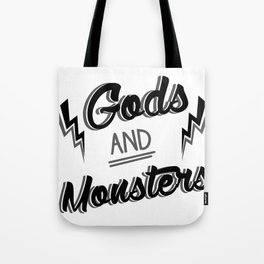 Gods and monsters 3 Tote Bag