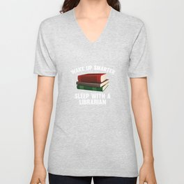 Wake Up Smarter Sleep With A Librarian Unisex V-Neck