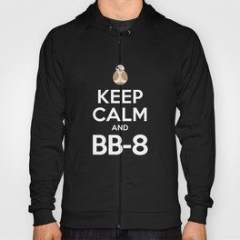 Keep Calm and BB-8 Hoody