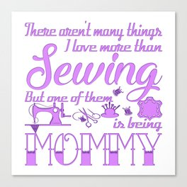 Sewing Mommy Canvas Print