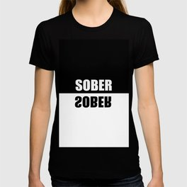 sober mirrored effect quote T-shirt