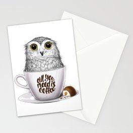 Owl you need is coffee Stationery Cards