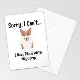 Sorry I Can't I Have Plans With My Corgi Funny Dog Design Stationery Cards