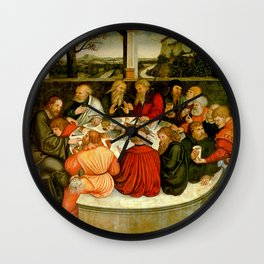 """Lucas Cranach the Elder """"The Last Supper (with Luther among the Apostles)"""" Wall Clock"""