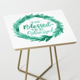 Too Blessed to Be Stressed Wreath Side Table