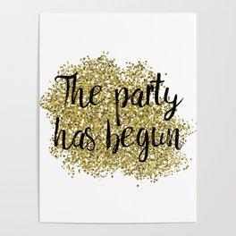 The party has begun - golden jazz Poster