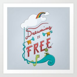 Dreaming is Free Art Print