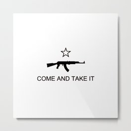 Come and Take It AK47 Black Metal Print