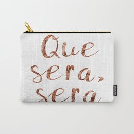 Rose gold Que Sera, Sera Carry-All Pouch