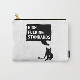 CATS WITH HIGH FUCKING STANDARDS Carry-All Pouch