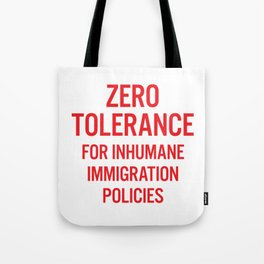 Zero tolerance for... (Red text) Tote Bag