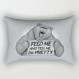 Feed Me And Tell Me I'm Pretty Bear Rectangular Pillow