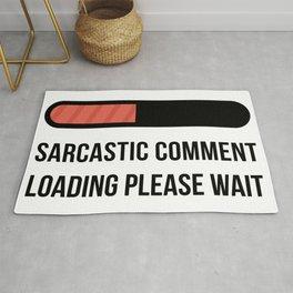 Sarcastic Comment Loading Please Wait Rug