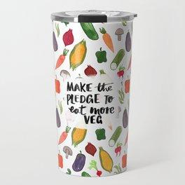 Make The Pledge To Eat More Veg! Travel Mug