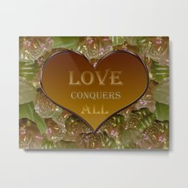 Love Conquers All Gold Flora Metal Print