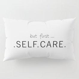 Self Care Pillow Sham
