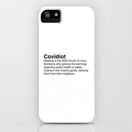 Covidiot - Stupid people iPhone Case