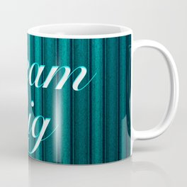 Work Hard Dream Big Quote Coffee Mug