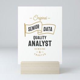 Senior Data Quality Analyst Mini Art Print