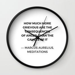 Stoic Inspiration Quotes - Marcus Aurelius Meditations - on anger Wall Clock