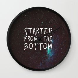 Started from the Bottom Wall Clock