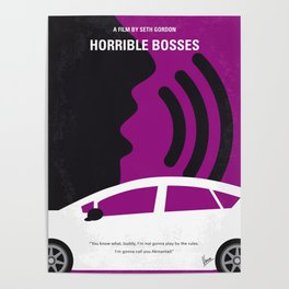No892 My Horrible Bosses minimal movie poster Poster