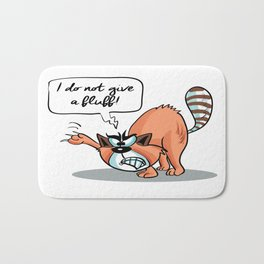 i Do not give a Fluff! - Angry Cat Bath Mat