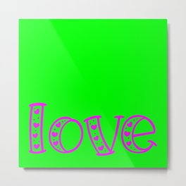 Love & Flashy Colors Metal Print