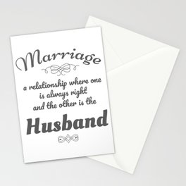 Funny Marriage Gift Gift One Always Right Other is Husband Stationery Cards