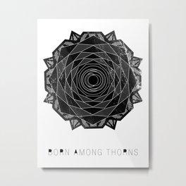 VISION CITY - BORN AMONG THORNS Metal Print