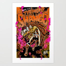 THE MIGHTY SHANGO Art Print