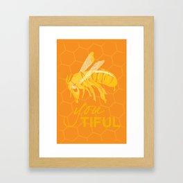 Bee You Tiful  Framed Art Print