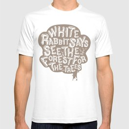 See the Forrest for the Trees T-shirt