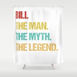 Mens Bill Name Gift design Shower Curtain