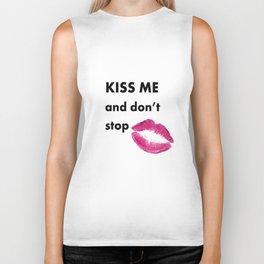 Kiss me and don't stop Biker Tank
