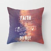 faith Throw Pillows featuring faith  by Brittney Borowski