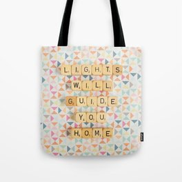 Lights Will Guide You Home Tote Bag